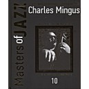 Masters of jazz - Charles Mingus